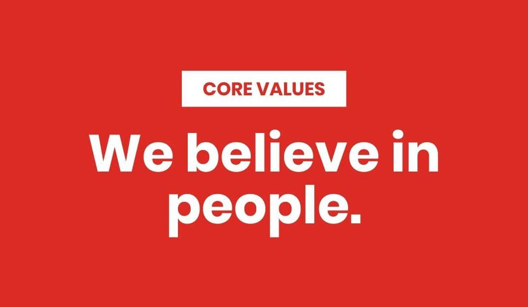We Believe in People