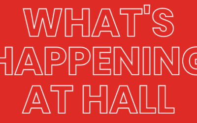 What's Happening at Hall: July 2021