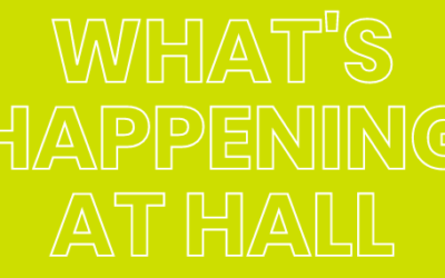 What's Happening at Hall: June 2021